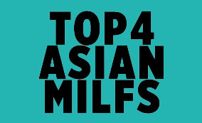 Top 4 Asian Milf Porn Sites