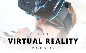 Top 10 Virtual Reality Porn Sites