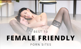 Top 10 Porn Sites for Women